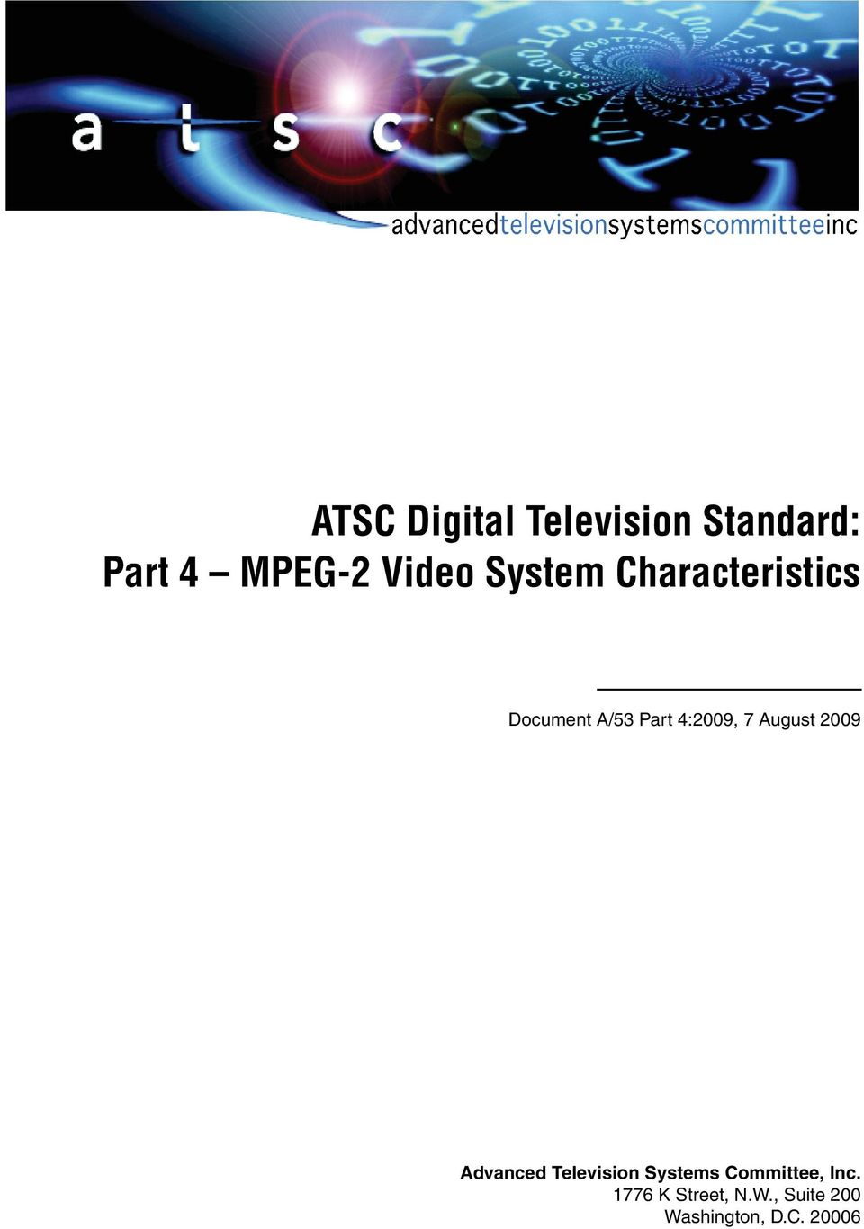 August 2009 Advanced Television Systems Committee,