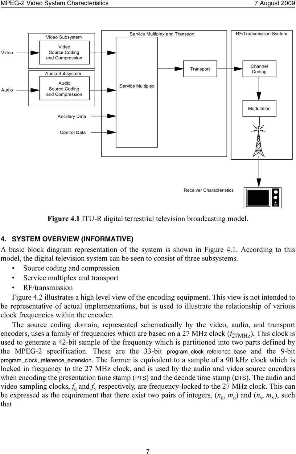 4. SYSTEM OVERVIEW (INFORMATIVE) A basic block diagram representation of the system is shown in Figure 4.1.