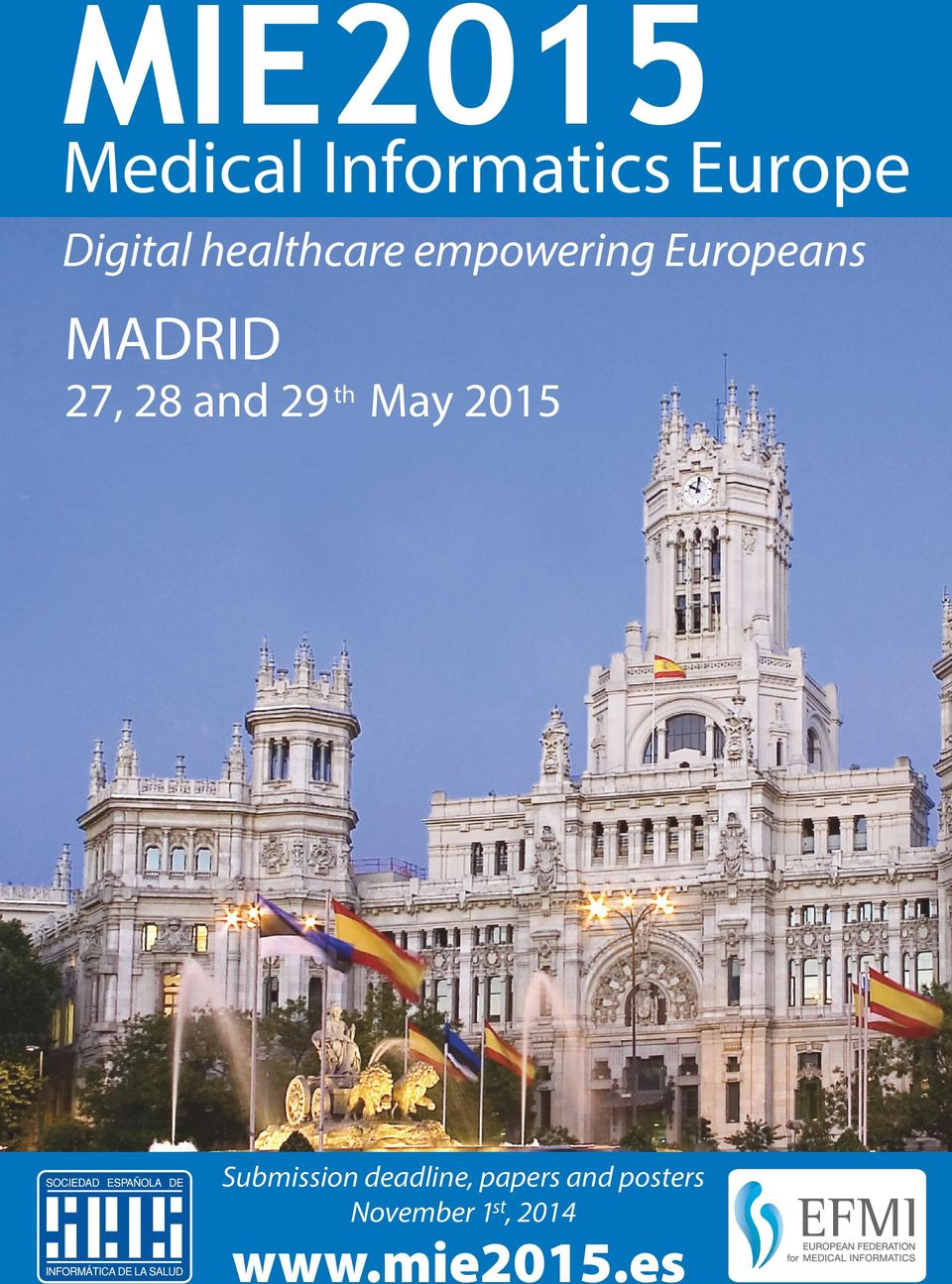 Europeans MADRID Submission deadline,