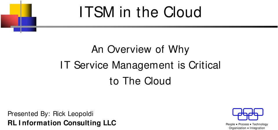 Critical to The Cloud Presented By: