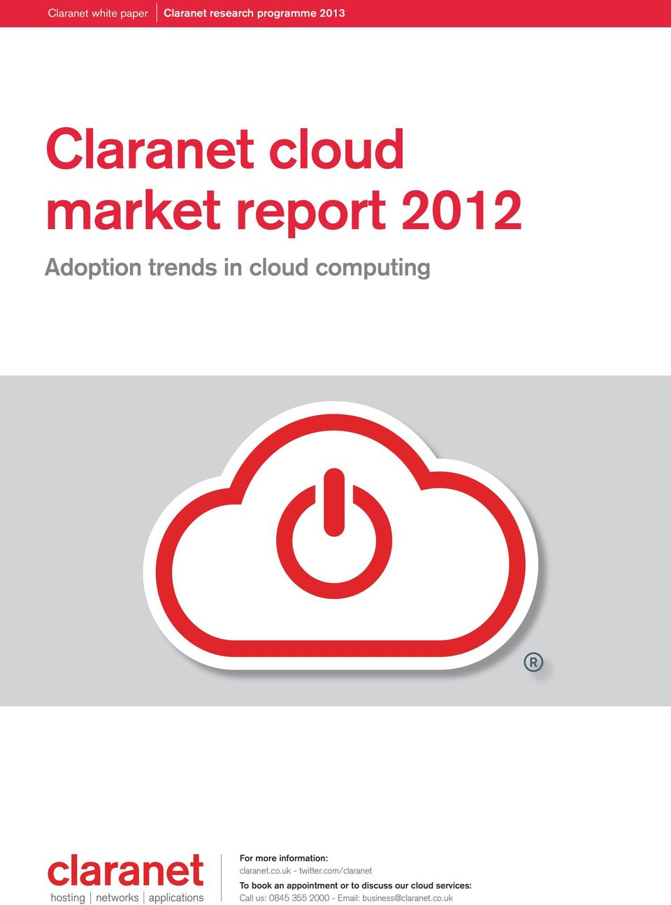 com/claranet To book an appointment or to discuss our cloud