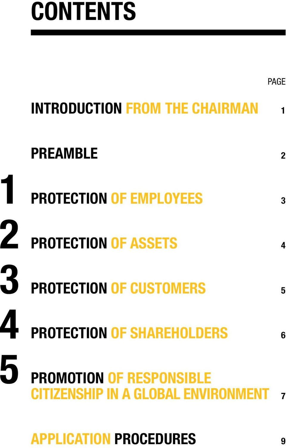 PROTECTION OF CUSTOMERS 5 PROTECTION OF SHAREHOLDERS 6 PROMOTION