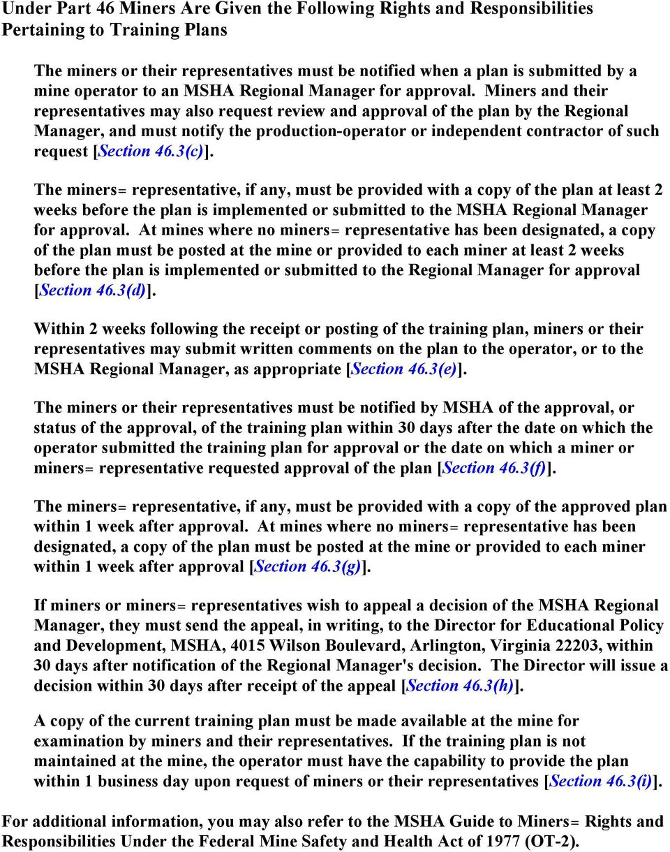 Miners and their representatives may also request review and approval of the plan by the Regional Manager, and must notify the production-operator or independent contractor of such request [Section