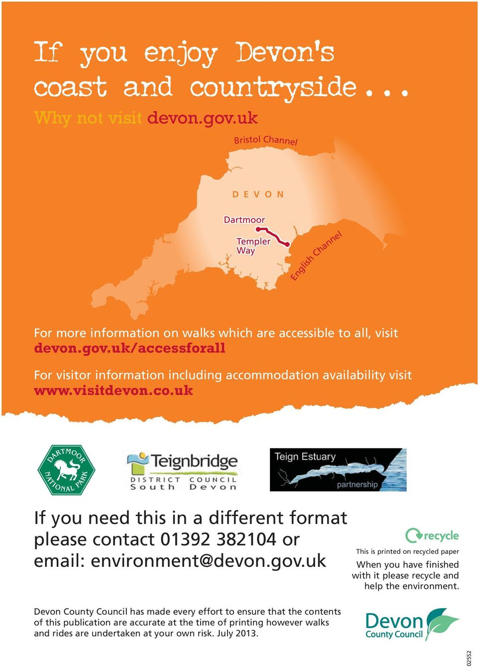 uk/accessforall For vstor nformaton ncludng accommodaton avalablty vst www.vstdevon.co.uk If you need ths n a dfferent format please contact 01392 382104 or emal: envronment@devon.