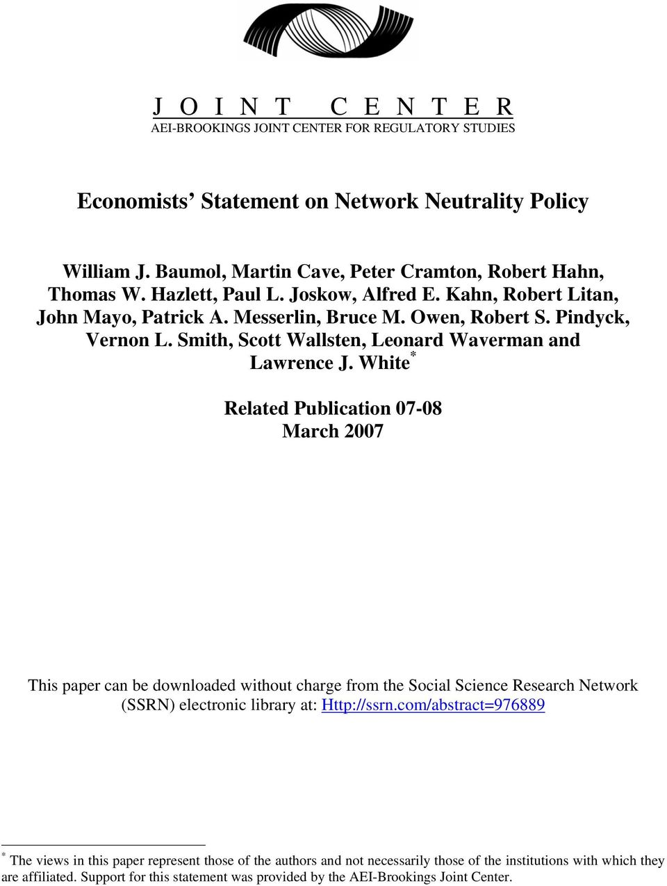 White * Related Publication 07-08 March 2007 This paper can be downloaded without charge from the Social Science Research Network (SSRN) electronic library at: Http://ssrn.