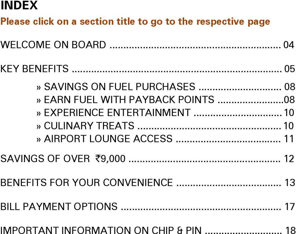 ..08» EXPERIENCE ENTERTAINMENT... 10» CULINARY TREATS... 10» AIRPORT LOUNGE ACCESS.