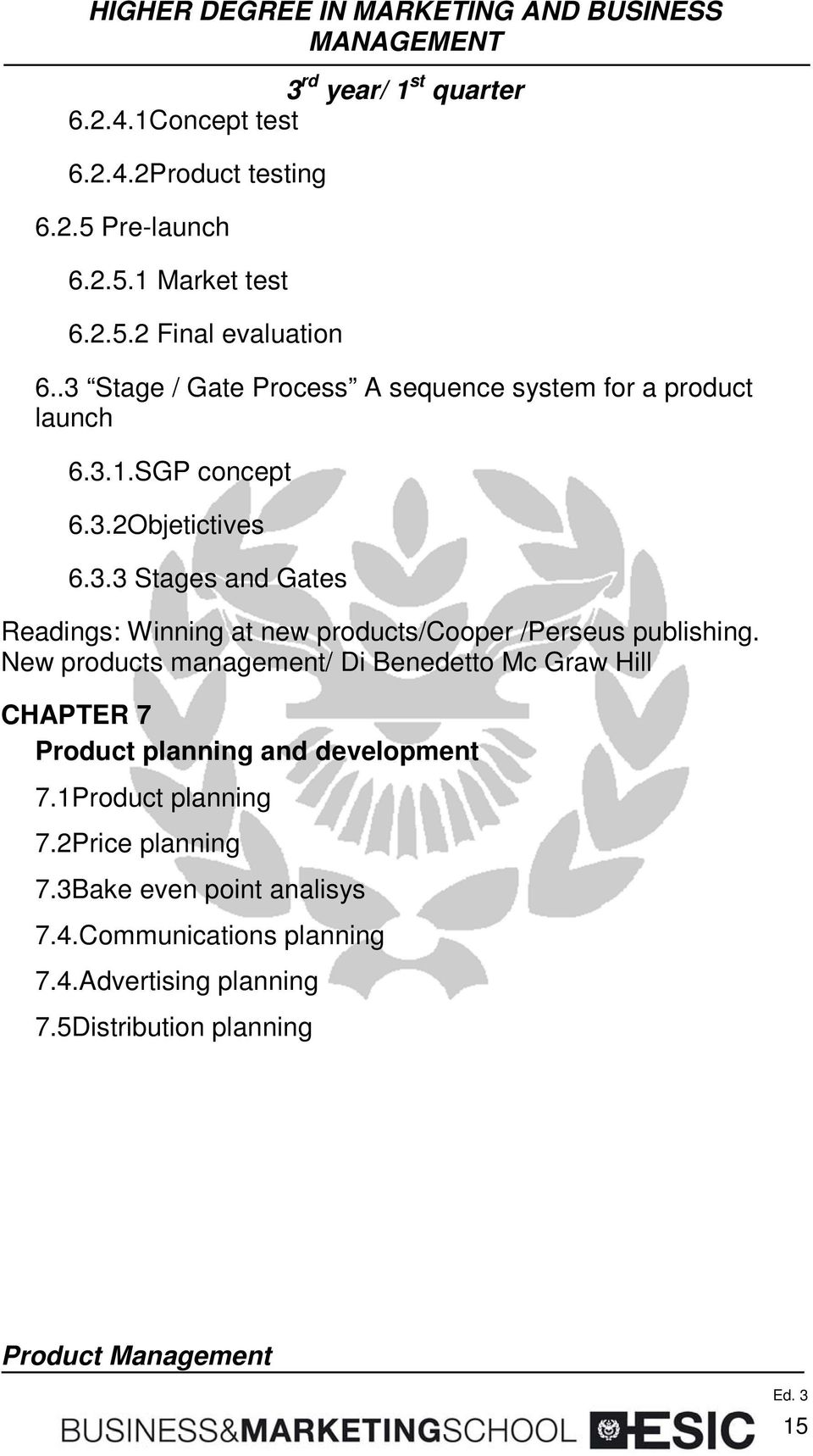 New products management/ Di Benedetto Mc Graw Hill CHAPTER 7 Product planning and development 7.1Product planning 7.
