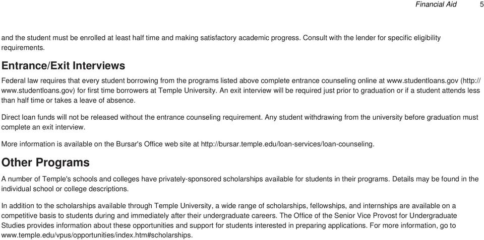 gov (http:// www.studentloans.gov) for first time borrowers at Temple University.