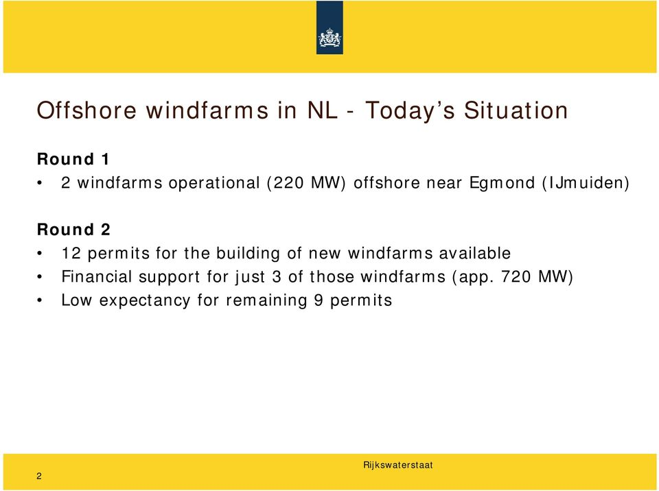 permits for the building of new windfarms available Financial support