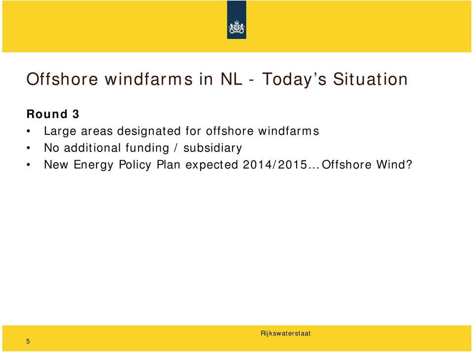 windfarms No additional funding / subsidiary