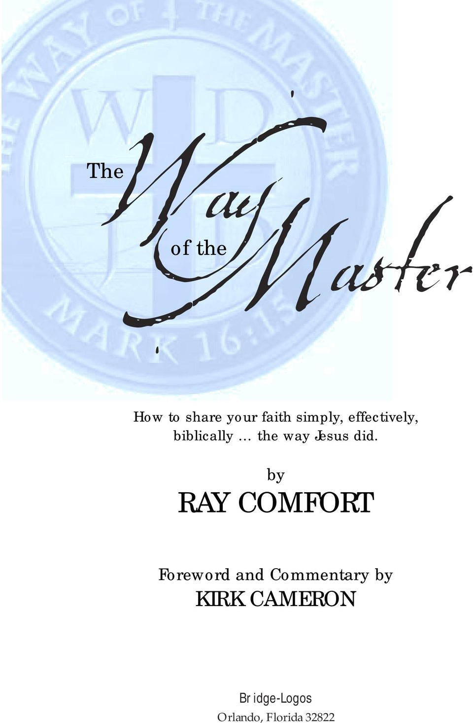 did. by RAY COMFORT Foreword and Commentary by