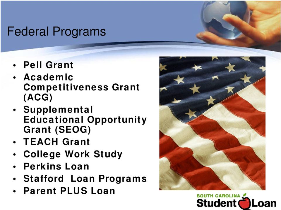 Educational Opportunity Grant (SEOG) TEACH Grant