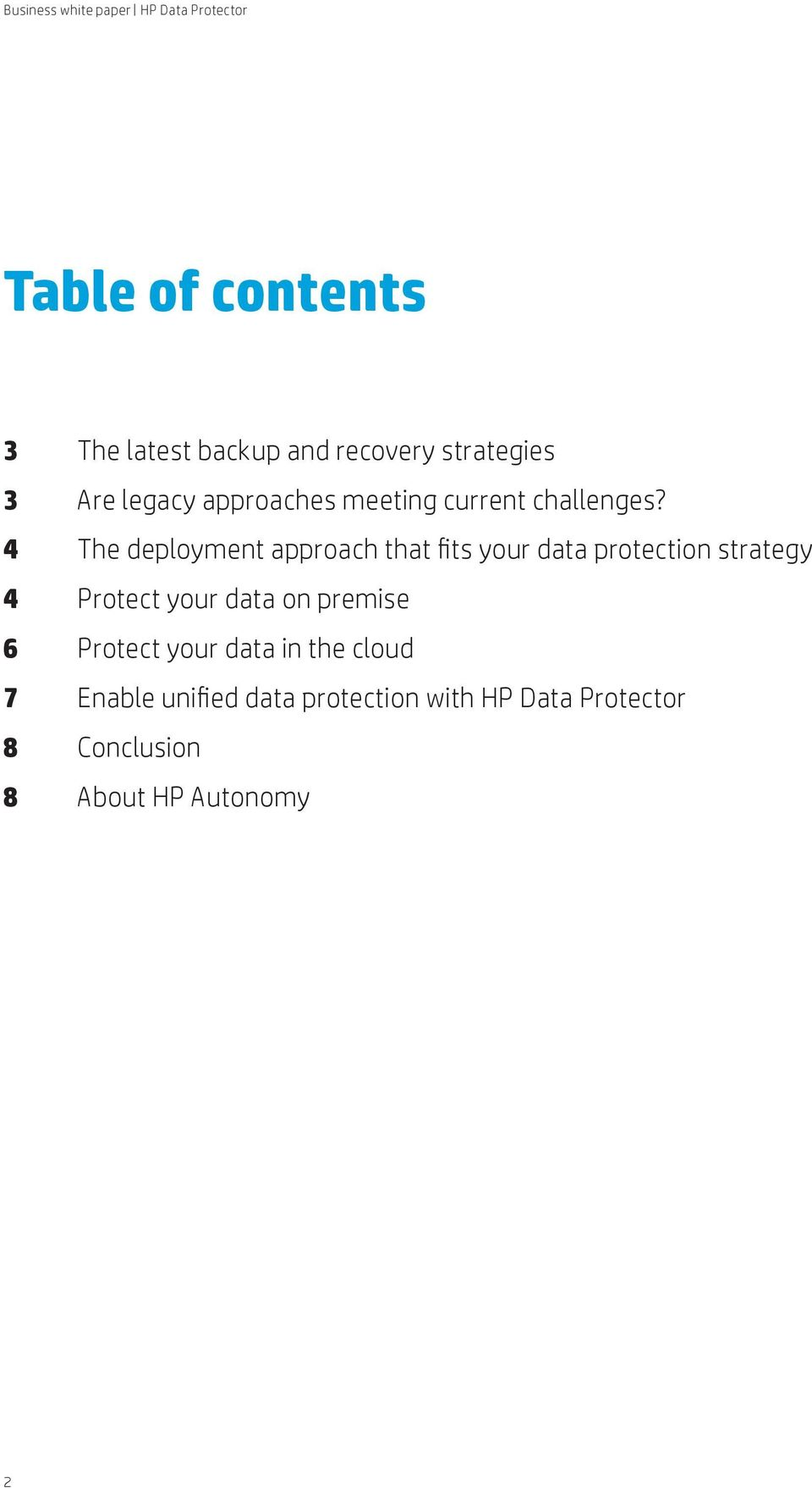 4 The deployment approach that fits your data protection strategy 4 Protect your