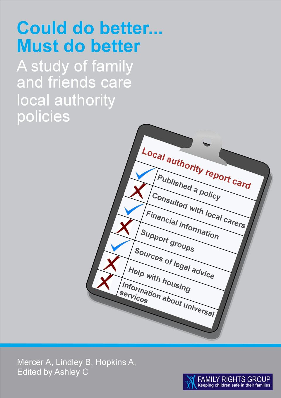 authority report card Published a policy Consulted with local carers Financial