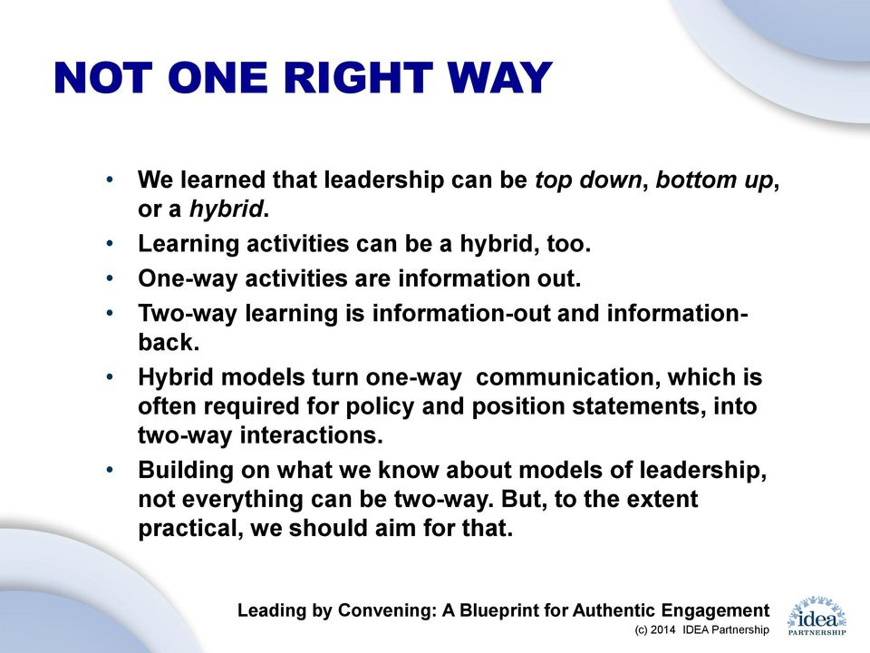 Two-way learning is information-out and informationback.