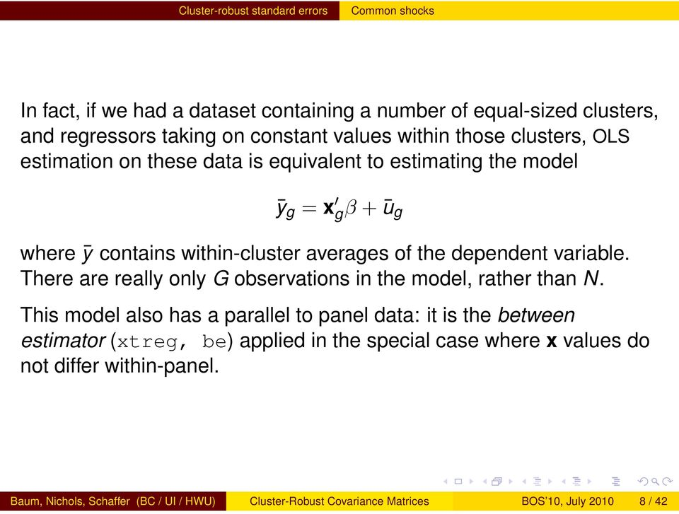 variable. There are really only G observations in the model, rather than N.