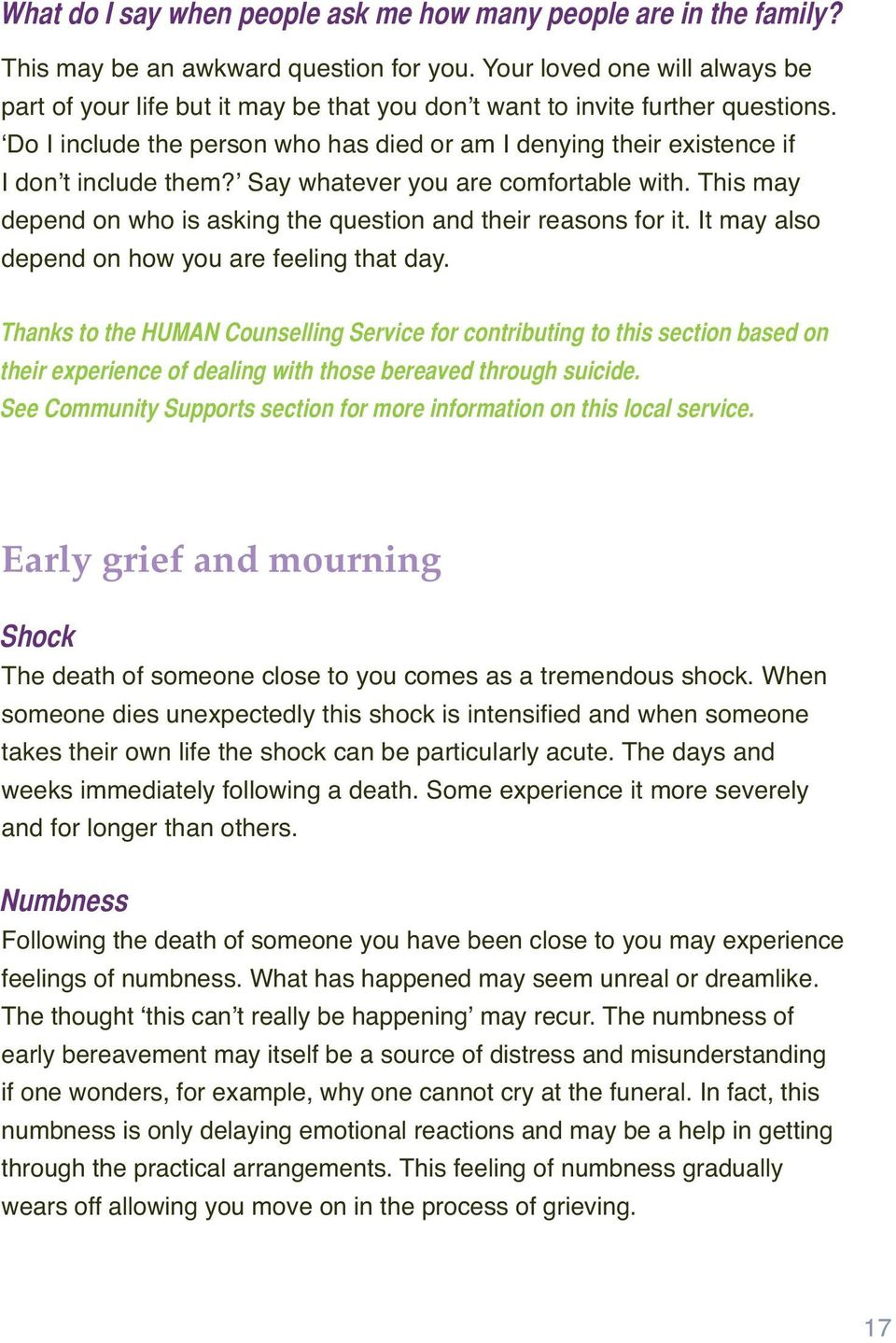 their experience of dealing with those bereaved through suicide.
