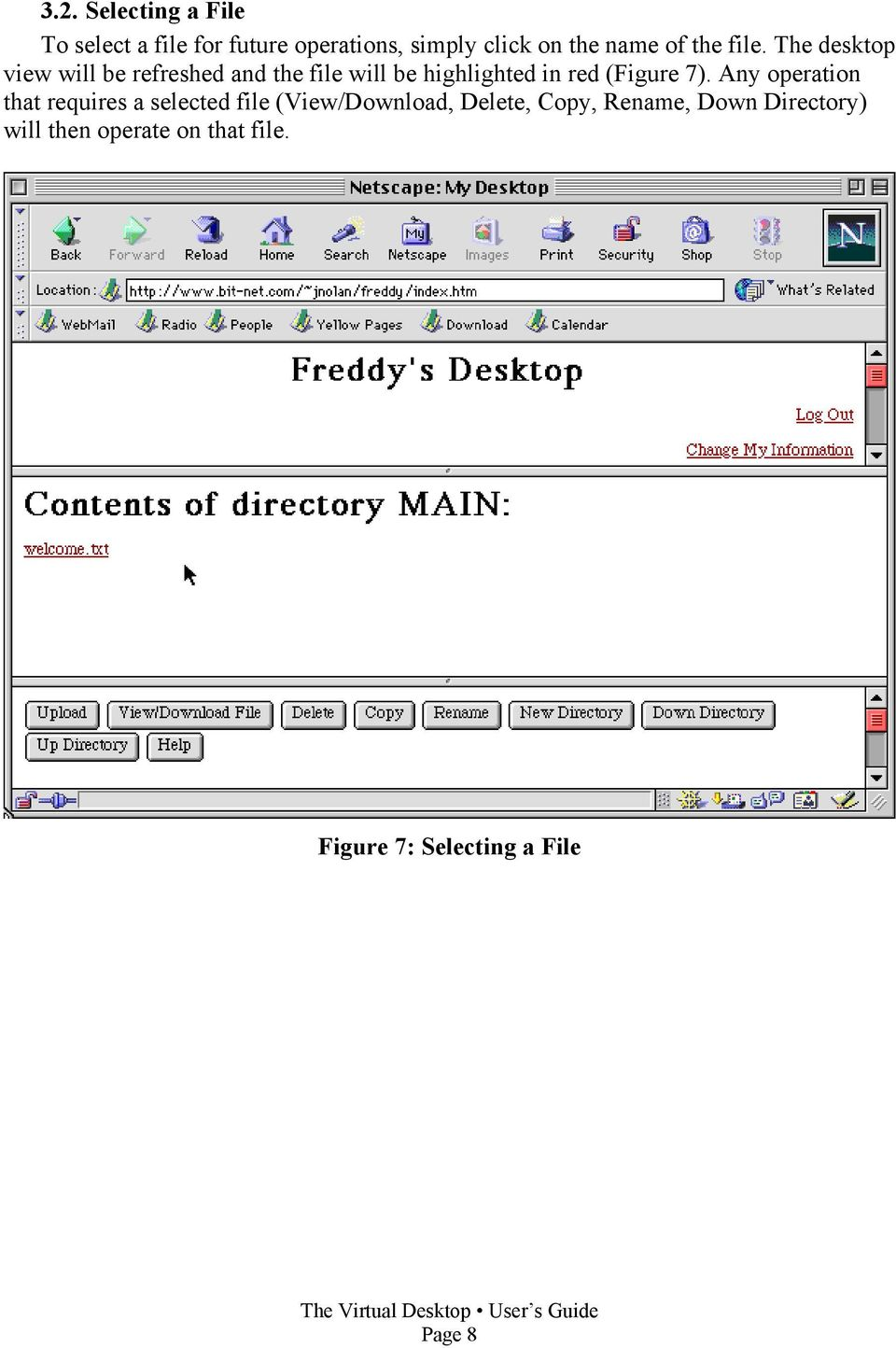 The desktop view will be refreshed and the file will be highlighted in red (Figure 7).