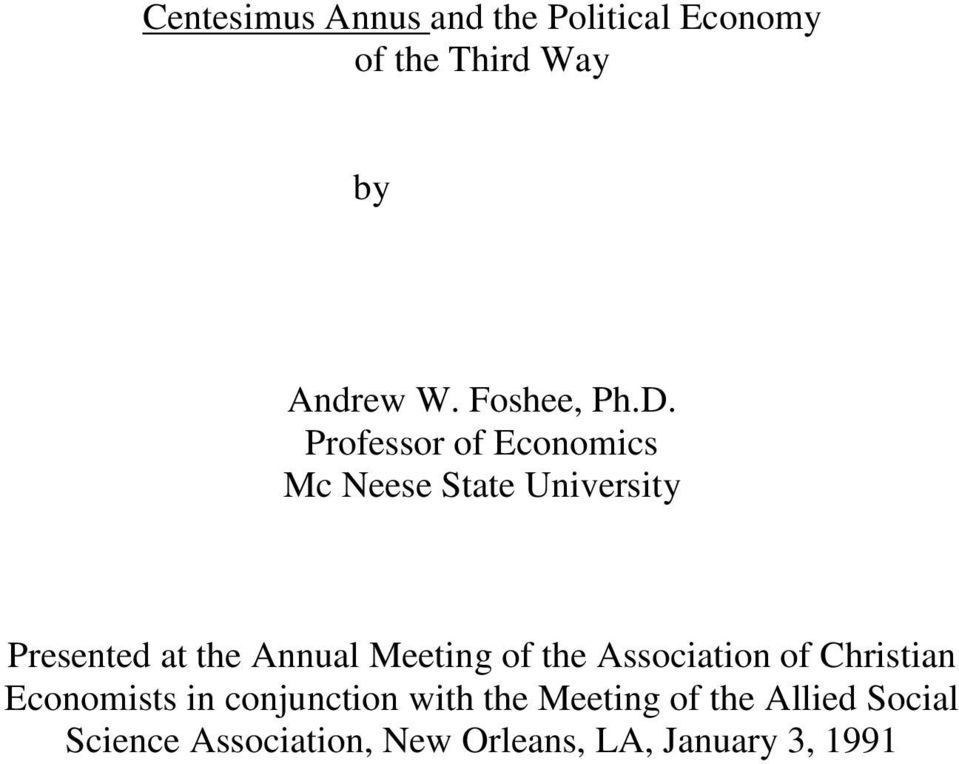 Professor of Economics Mc Neese State University Presented at the Annual