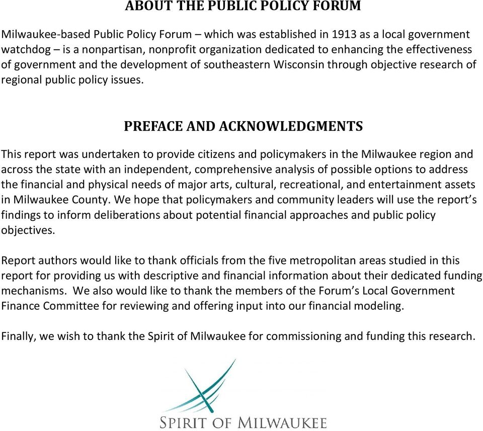 PREFACE AND ACKNOWLEDGMENTS This report was undertaken to provide citizens and policymakers in the Milwaukee region and across the state with an independent, comprehensive analysis of possible