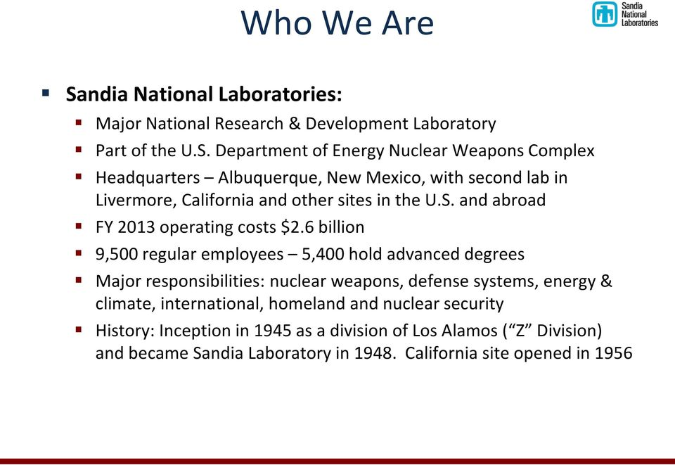 Department of Energy Nuclear Weapons Complex Headquarters Albuquerque, New Mexico, with second lab in Livermore, California and other sites in the U.S.