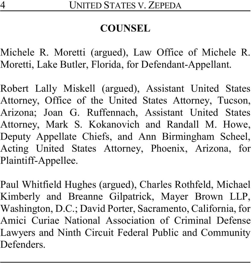 Kokanovich and Randall M. Howe, Deputy Appellate Chiefs, and Ann Birmingham Scheel, Acting United States Attorney, Phoenix, Arizona, for Plaintiff-Appellee.