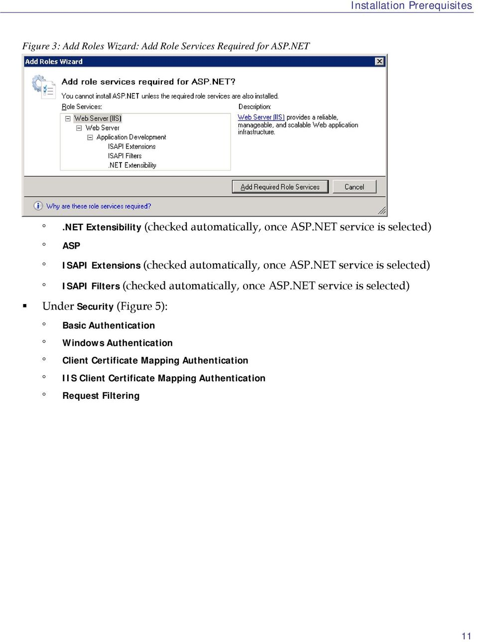 NET service is selected) ASP ISAPI Extensions (checked automatically, once ASP.
