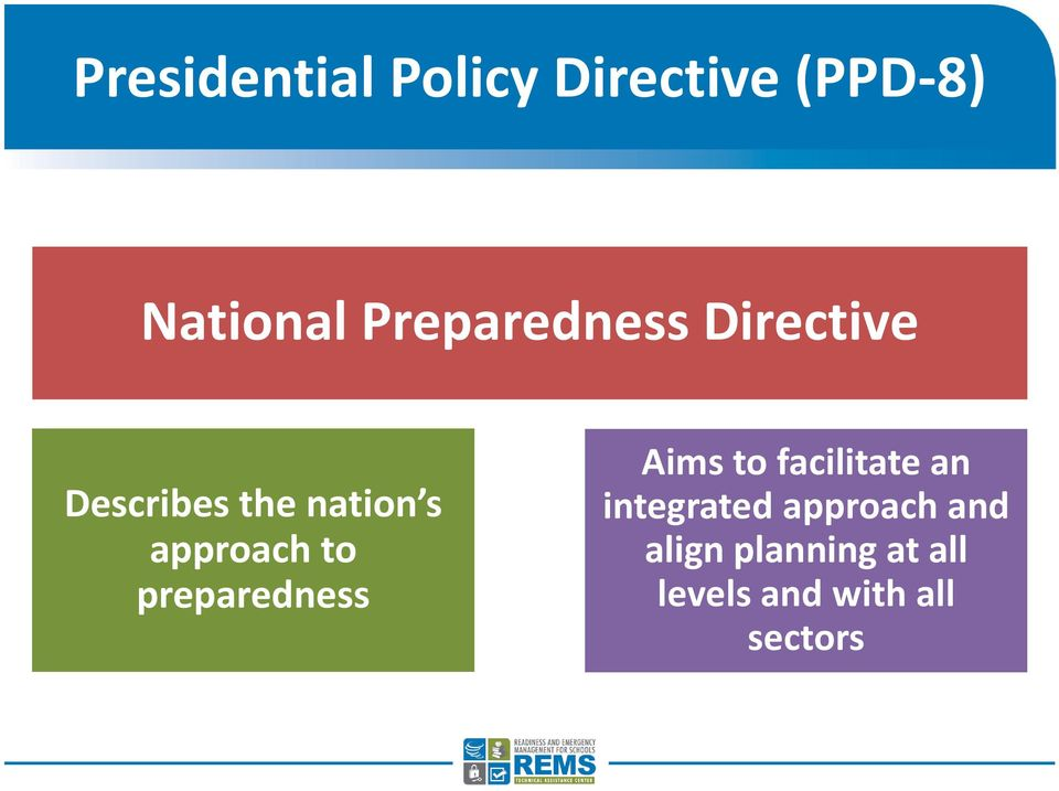 approach to preparedness Aims to facilitate an
