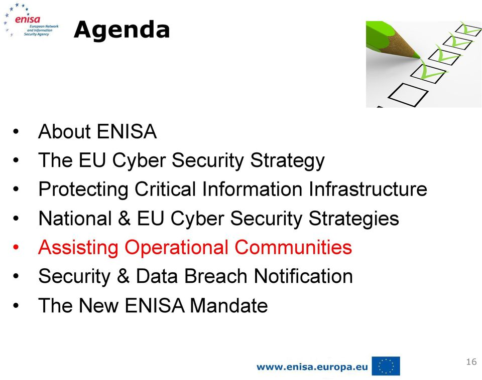 EU Cyber Security Strategies Assisting Operational