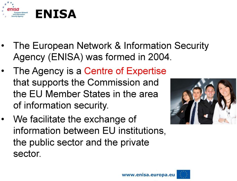 EU Member States in the area of information security.