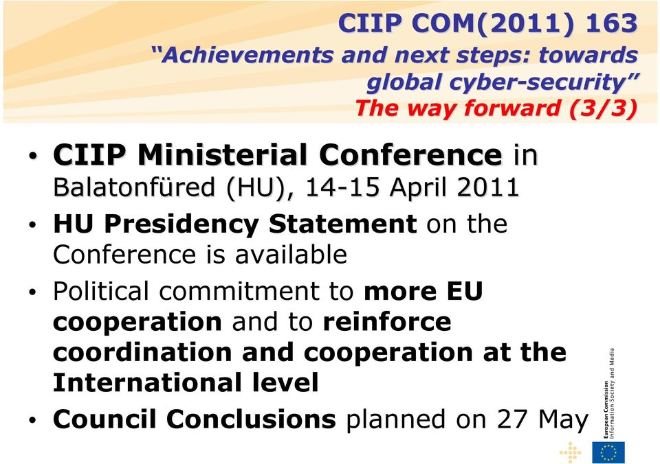 Conference is available Political commitment to more EU cooperation and to