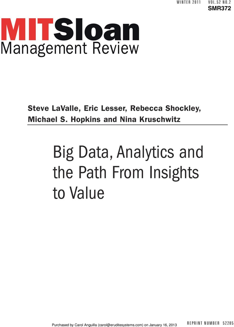 Hopkins and Nina Kruschwitz Big Data, Analytics and the Path From