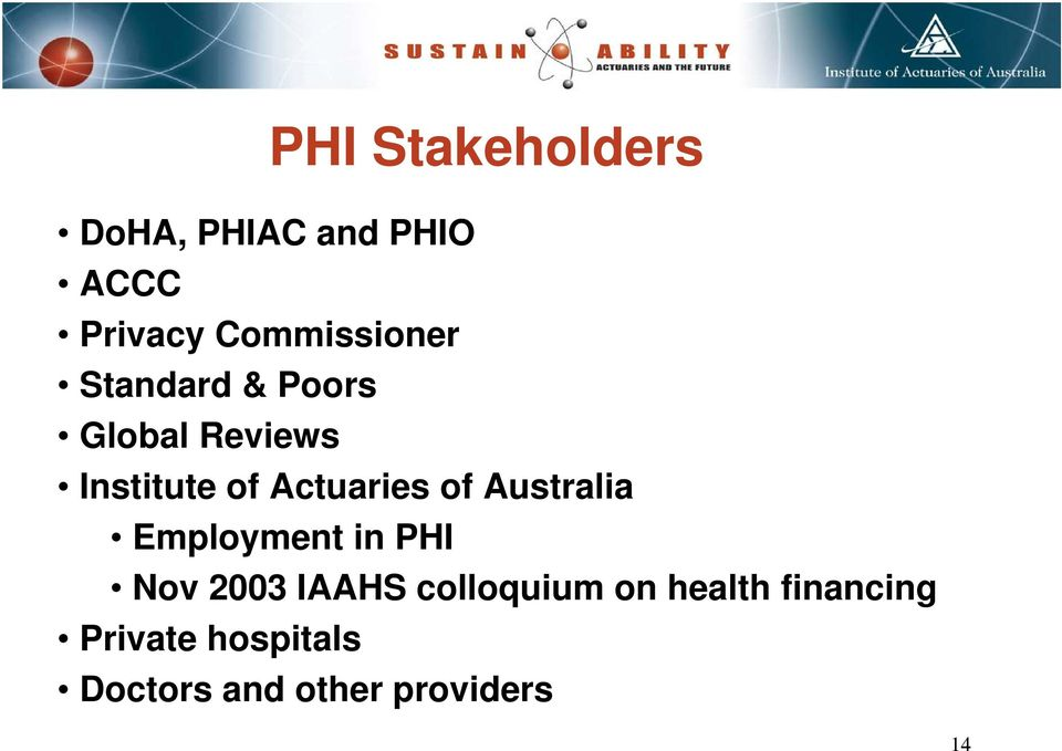Actuaries of Australia Employment in PHI Nov 2003 IAAHS