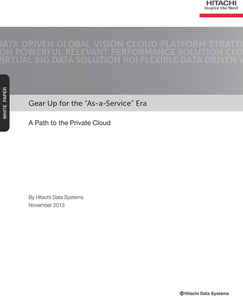FLEXIBLE DATA DRIVEN V WHITE PAPER Gear Up for the As-a-Service