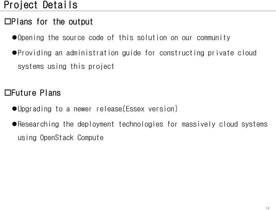 using this project Future Plans Upgrading to a newer release(essex version)