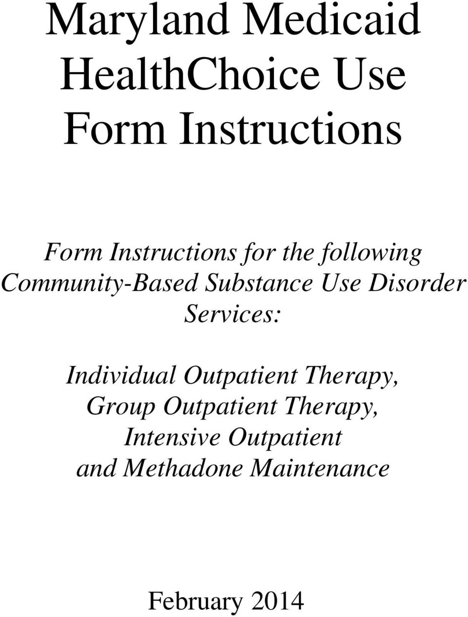 Disorder Services: Individual Outpatient Therapy, Group