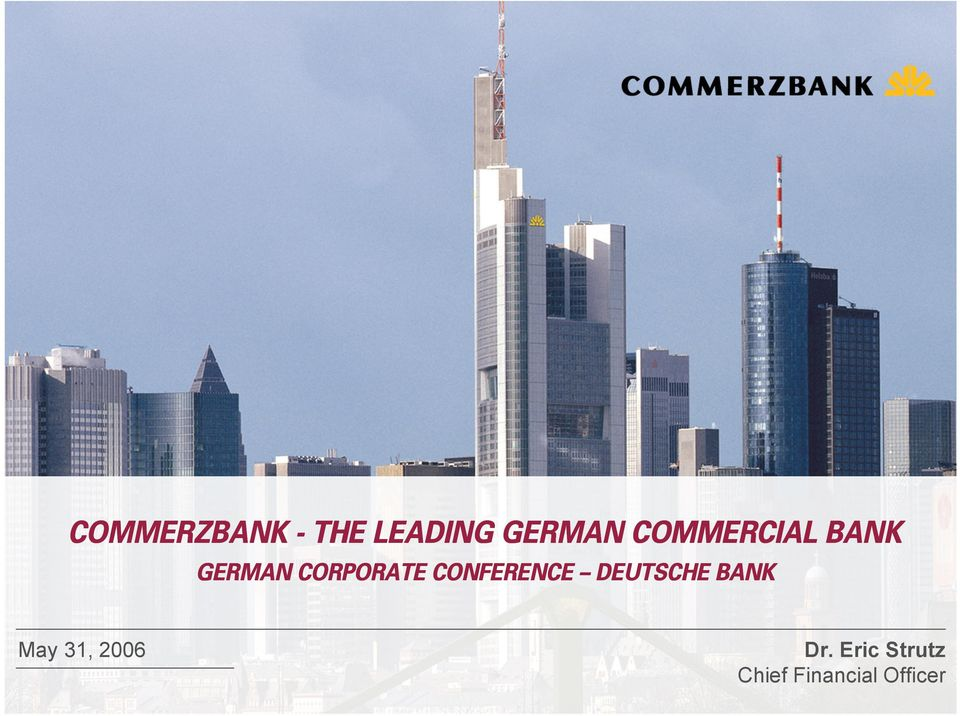 conference Deutsche Bank May 31,
