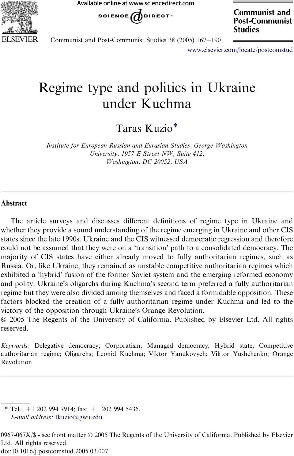 Washington, DC 20052, USA Abstract The article surveys and discusses different definitions of regime type in Ukraine and whether they provide a sound understanding of the regime emerging in Ukraine