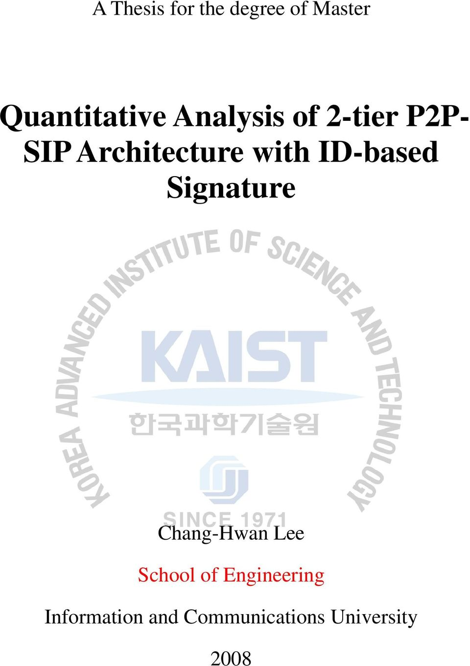 ID-based Signature Chang-Hwan Lee School of