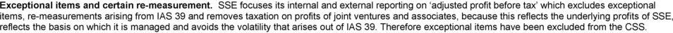 re-measurements arising from IAS 39 and removes taxation on profits of joint ventures and associates, because this