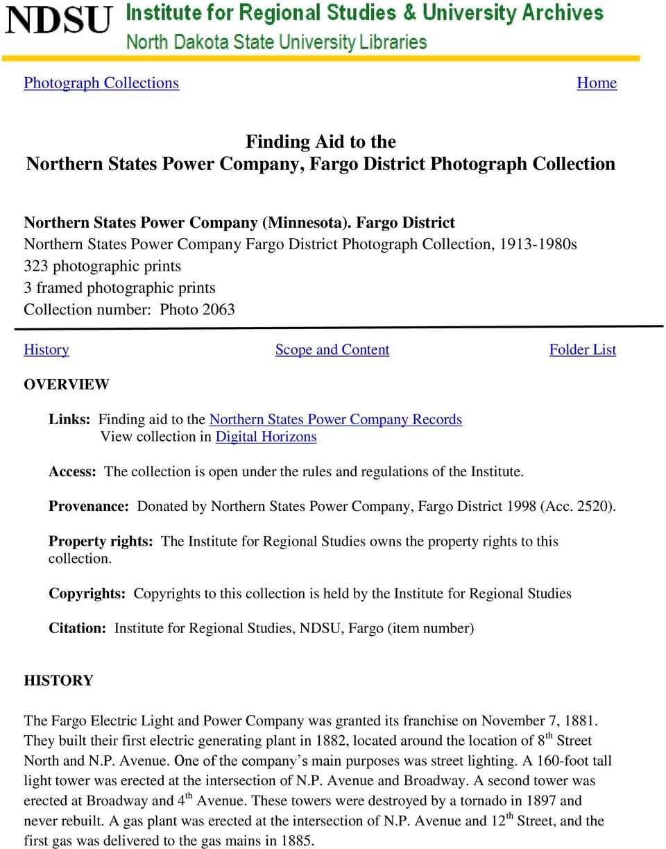 Content Folder List OVERVIEW Links: Finding aid to the Northern States Power Company Records View collection in Digital Horizons Access: The collection is open under the rules and regulations of the