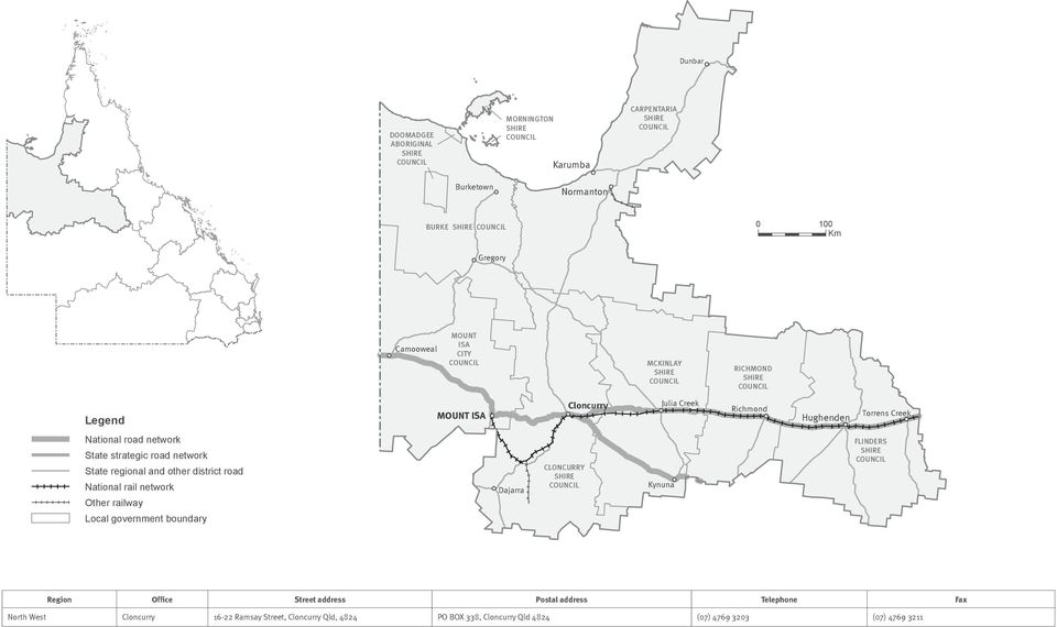 district road National rail network Other railway Local boundary Dajarra CLONCURRY Kynuna FLINDERS Regional contacts Region Office Street address