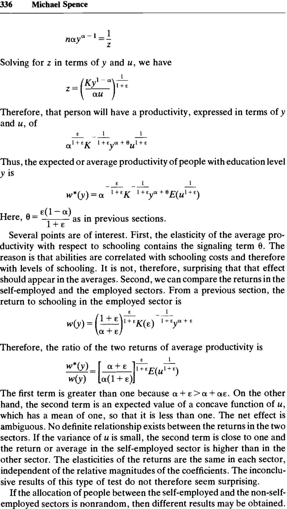 First, the elasticity of the average productivity with respect to schooling contains the signaling term @.