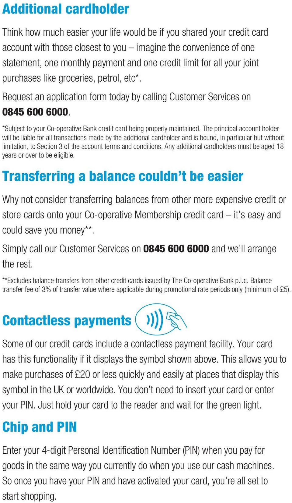 *Subject to your Co-operative Bank credit card being properly maintained.