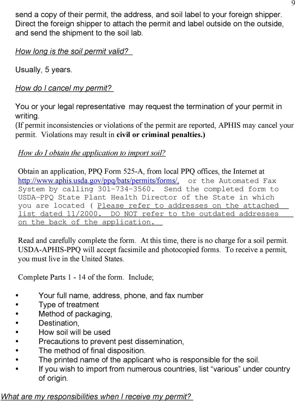 How do I cancel my permit? You or your legal representative may request the termination of your permit in writing.