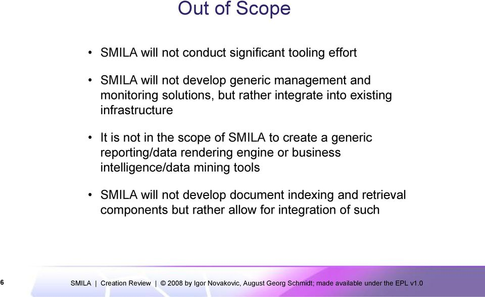 scope of SMILA to create a generic reporting/data rendering engine or business intelligence/data mining