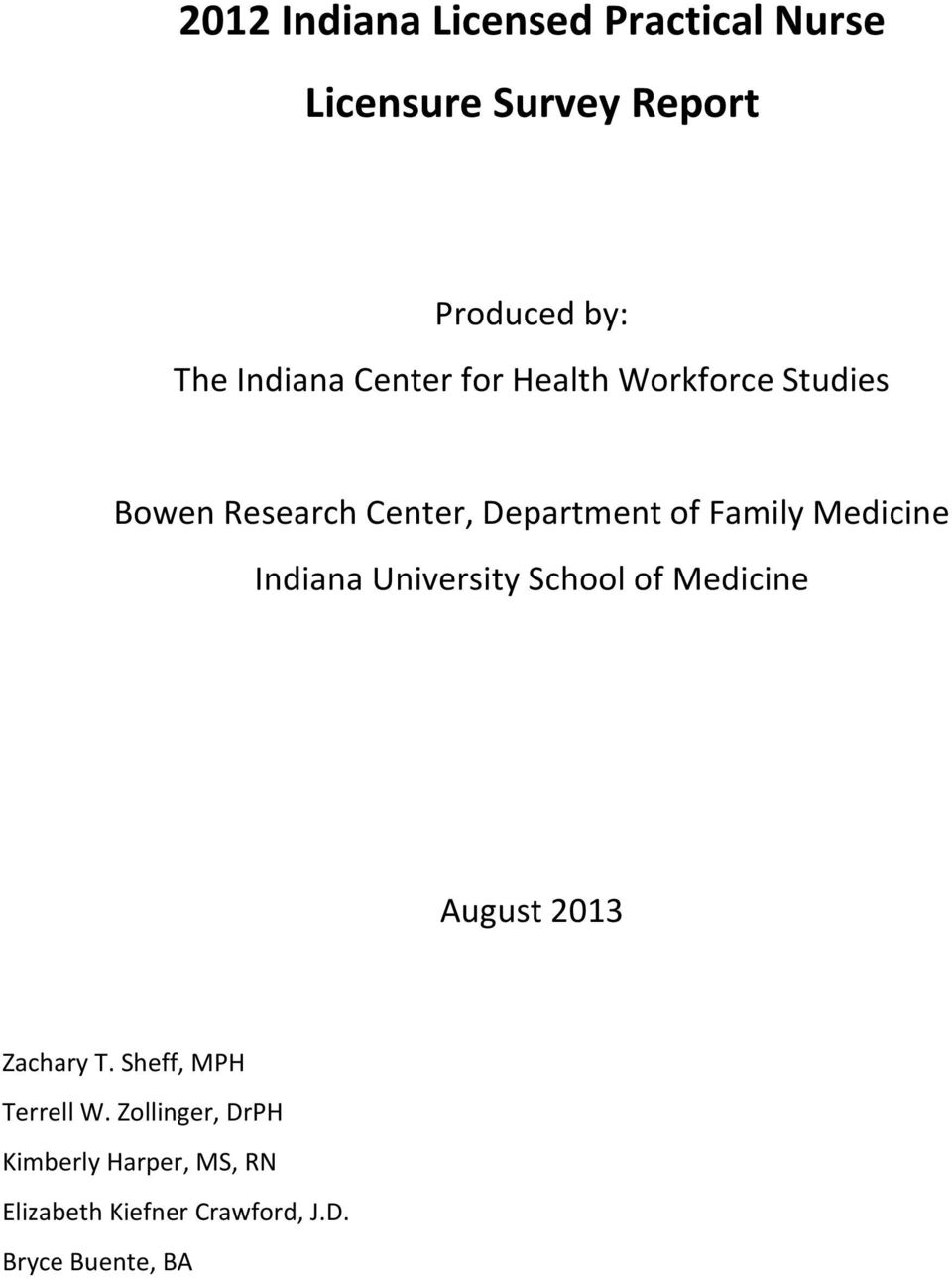 Medicine Indiana University School of Medicine August 2013 Zachary T.