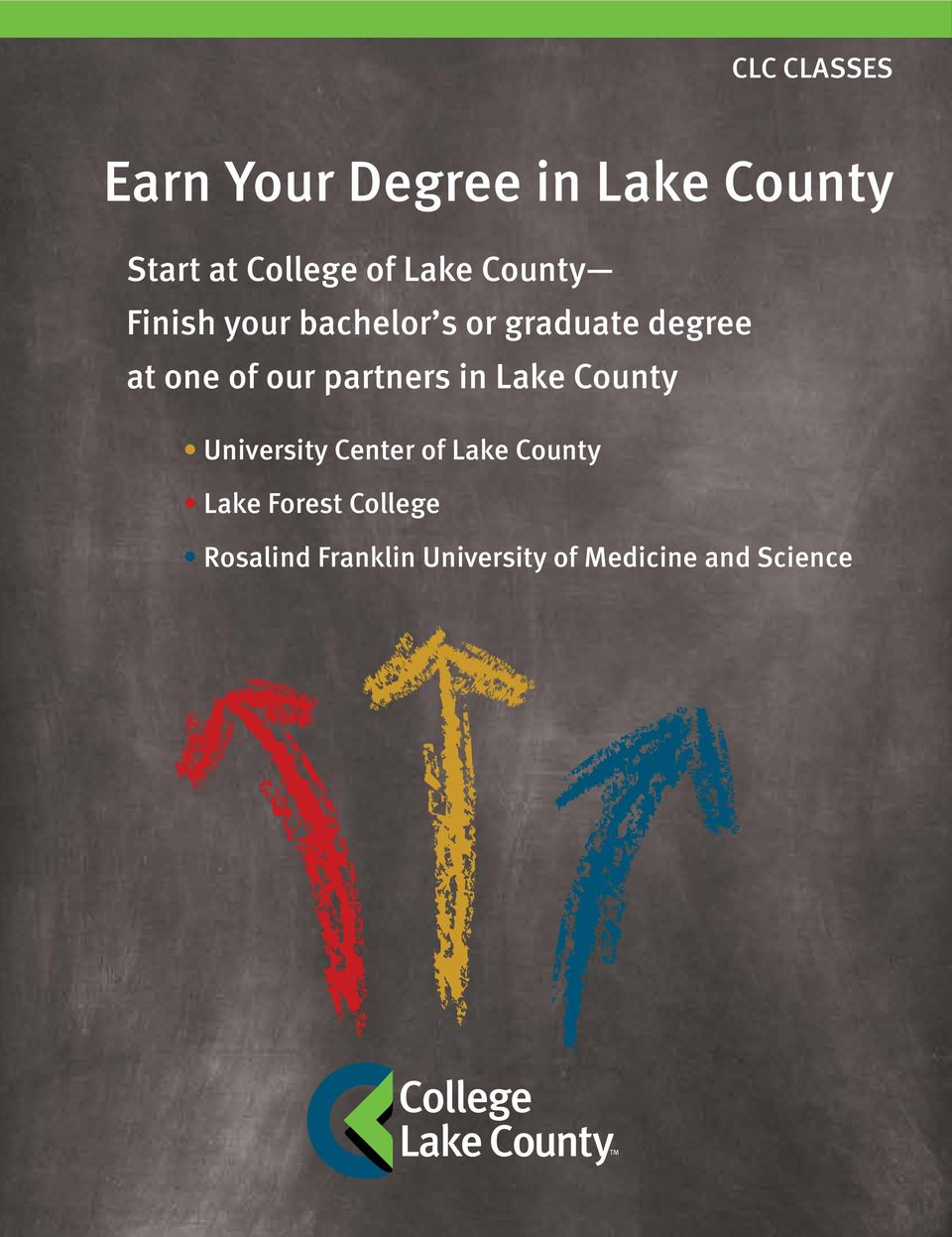 our partners in Lake County University Center of Lake County Lake