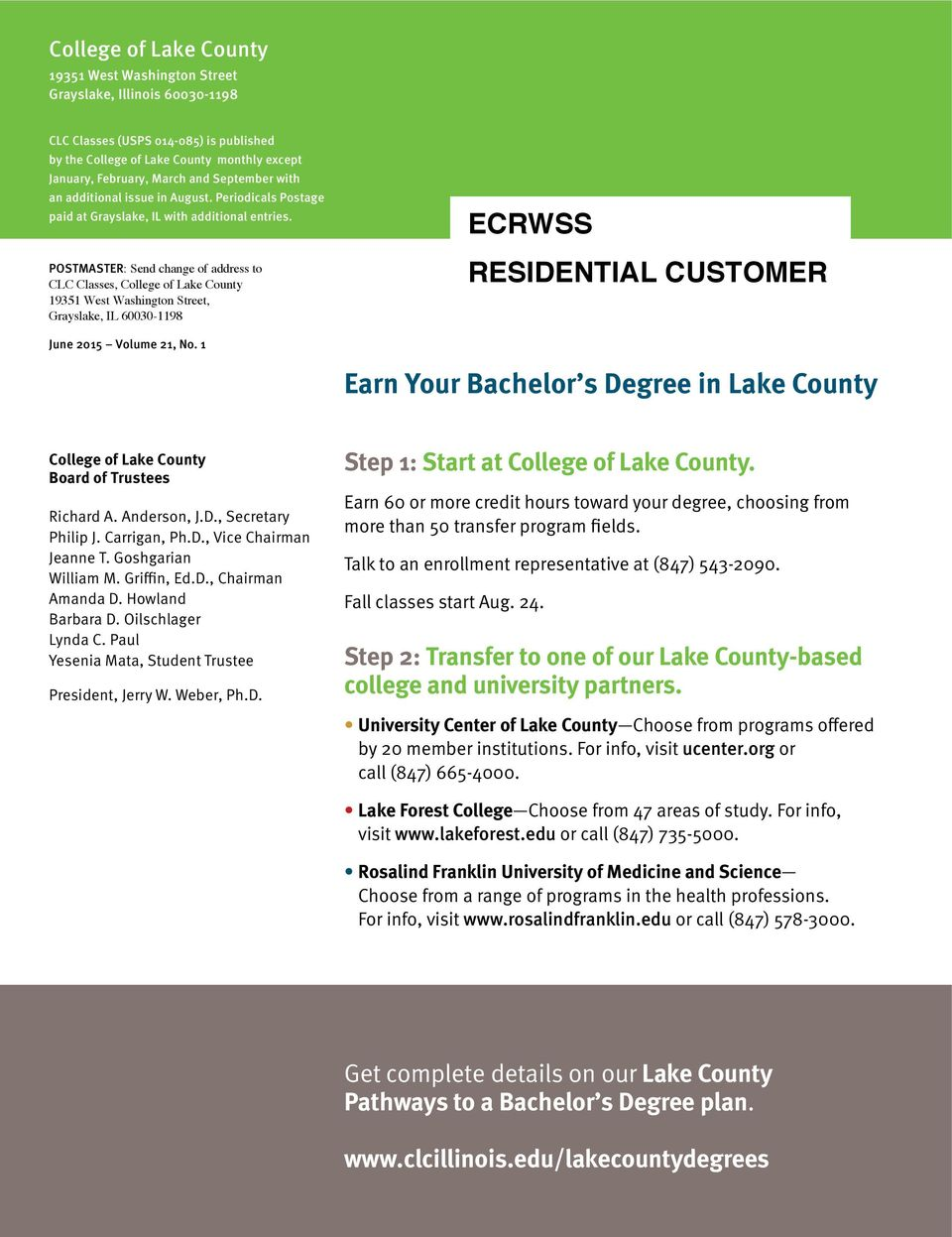 POSTMASTER: Send change of address to CLC Classes, College of Lake County 19351 West Washington Street, Grayslake, IL 60030-1198 ECRWSS RESIDENTIAL CUSTOMER June 2015 Volume 21, No.
