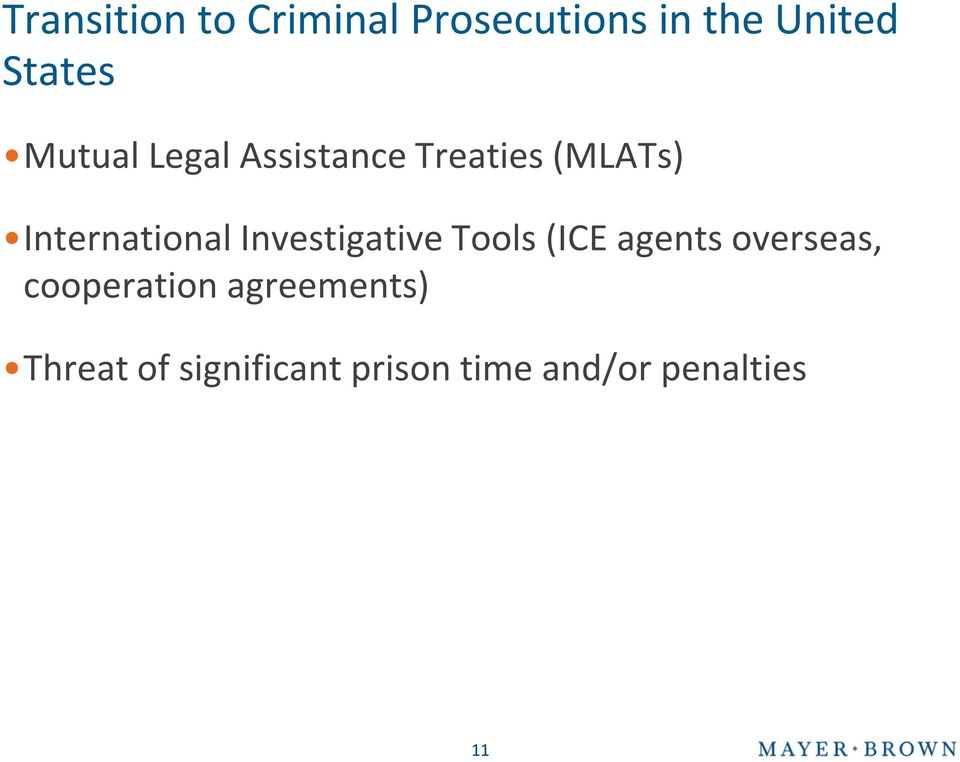Investigative Tools (ICE agents overseas, cooperation